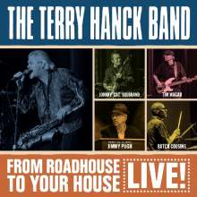 Terry Hanck: From Roadhouse To Your House: Live, CD