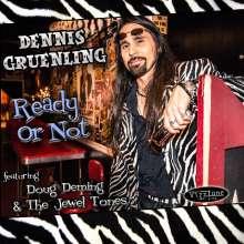 Dennis Gruenling: Ready Or Not, CD