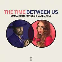 Emma Ruth Rundle & Jaye Jayle: The Time Between Us, LP