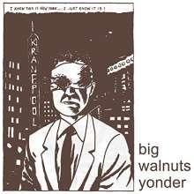 Big Walnuts Yonder: Big Walnuts Yonder, LP