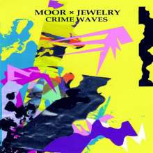 Moor Mother: Moor X Jewelry: Crime Waves (Limited-Edition), Single 12""