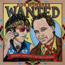 Rockin' Johnny Burgin: Dos Hombres Wanted, CD