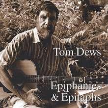 Tom Dews: Epiphanies & Epitaphs, CD