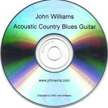 John Williams: Acoustic Country Blues Guitar, CD