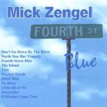 Mick Zengel: Fourth Street Blue, CD