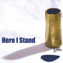 Todd Lorenz: Here I Stand, CD