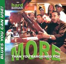 Hard Bargain: More Than You Bargained For, CD