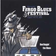 10th Annual Fargo Blues Festi: Bootleggin The Blues, CD