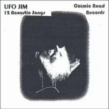 Ufo Jim: 12 Acoustic Songs, CD
