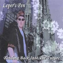 Leper's Pen: Bending Back Into The Future, CD