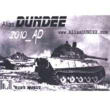 Alias Dundee: 2010 Ad, CD