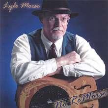 Lyle Morse: No Remorse, CD