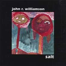 John R. Williamson (geb. 1929): Salt, CD