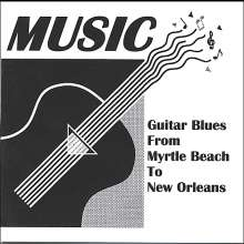 Music: Guitar Blues From Myrtle Beach, CD