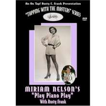 Miriam Nelson: Miriam Nelson's Play Piano Play, DVD