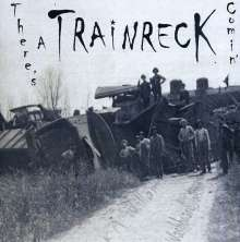 K.M. Williams: There's A Trainreck Comin, CD