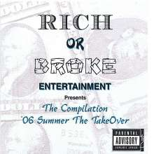 Rich Or Broke Allstarz: 06' Summer The Takeover The Co, CD