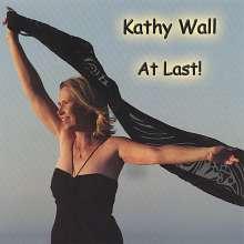 Kathy Wall: At Last!, CD