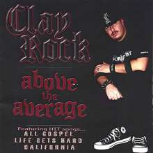 Clay Rock: Above The Average, CD