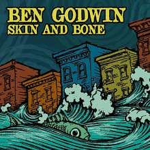 Ben Godwin: Skin & Bone, CD