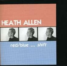 Heath Allen: Red/Blue Shift, CD