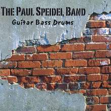 Paul Band Speidel: Guitar Bass Drums, CD