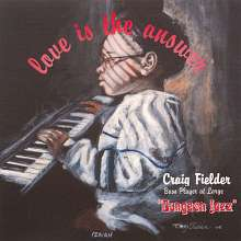 Craig (Bass Pla Craig Fielder: Love Is The Answer, CD