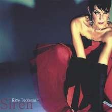 Kaye Tuckerman: Siren, CD
