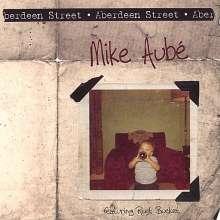 Mike Aube: Aberdeen Street, CD