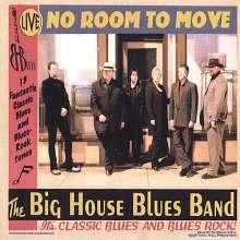 Big House Blues Band: Live: No Room To Move, CD