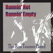 Ron Teamer: Runnin Hot Runnin Empty, CD
