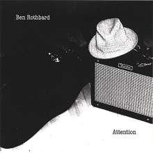 Ben Rothbard: Attention, CD