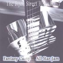 Bijou Street Blues Band: Fantasy Camp All Star Jam, CD