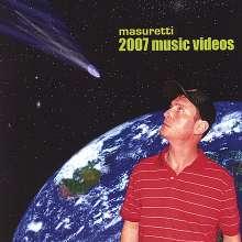 Masuretti: 2007 Masuretti Music Videos, DVD