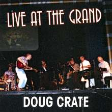 Doug Crate: Live At The Grand, CD