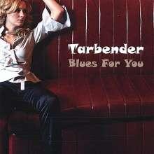 Tarbender: Blues For You, CD