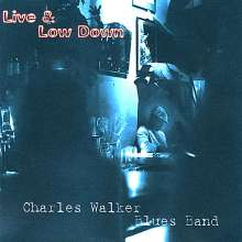 Charles Blues Blues Band: Live & Low Down, CD
