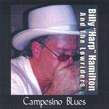 Billy Harp Hamilton/ Lowriders: Campesino Blues, CD