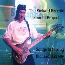 Richard Bissette Benefit Project: Songs Featuring Richard Bissette, CD
