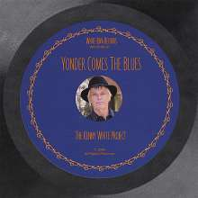 Kenny White: Yonder Comes The Blues, CD