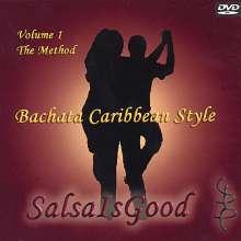 Salsaisgood: Bachata Caribbean Style: The Method 1, DVD