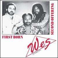Wes The Power Trio: First Born/Second Offering, CD