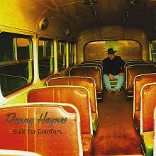 Danny Haynes: Built For Comfort, CD