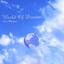 Lee Blanton: World Of Dreams, CD
