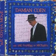 Damian Coen: We Gotta Move, CD