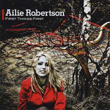 Ailie Robertson: First Things First, CD