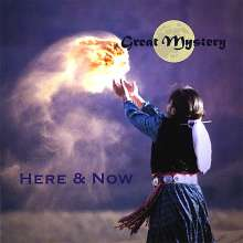 Great Mystery: Here & Now, CD