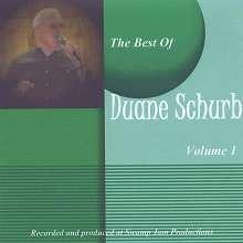 Duane Schurb: Best Of Duane Schurb 1, CD