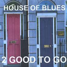 2 Good To Go: House Of Blues, CD