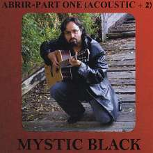 Mystic Black: Abrir Part One, CD